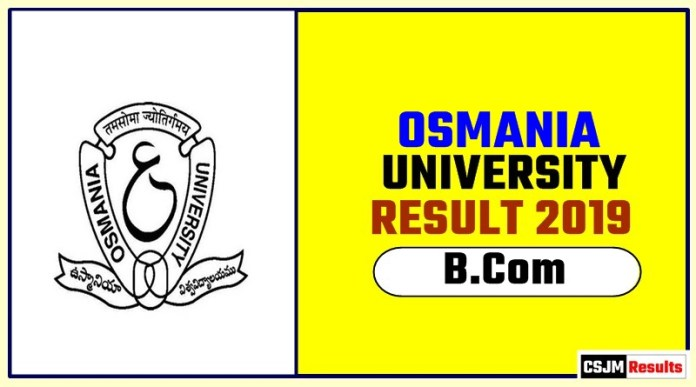 Osmania University BCom 1st 2nd 3rd Year Result 2019