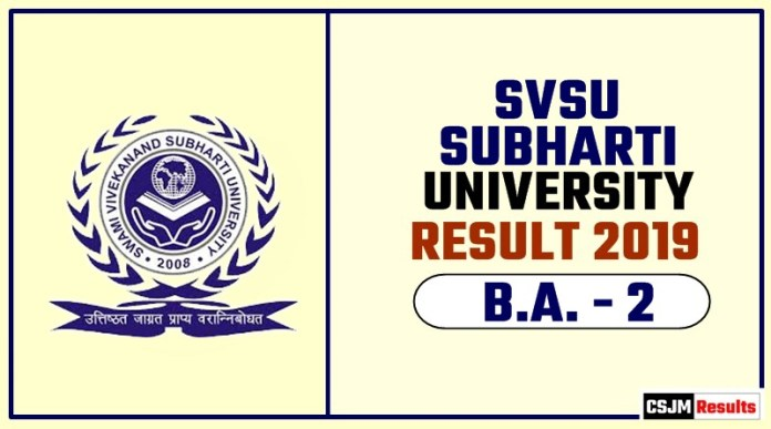 SVSU SUBHARTI BA 2nd Year Result 2019