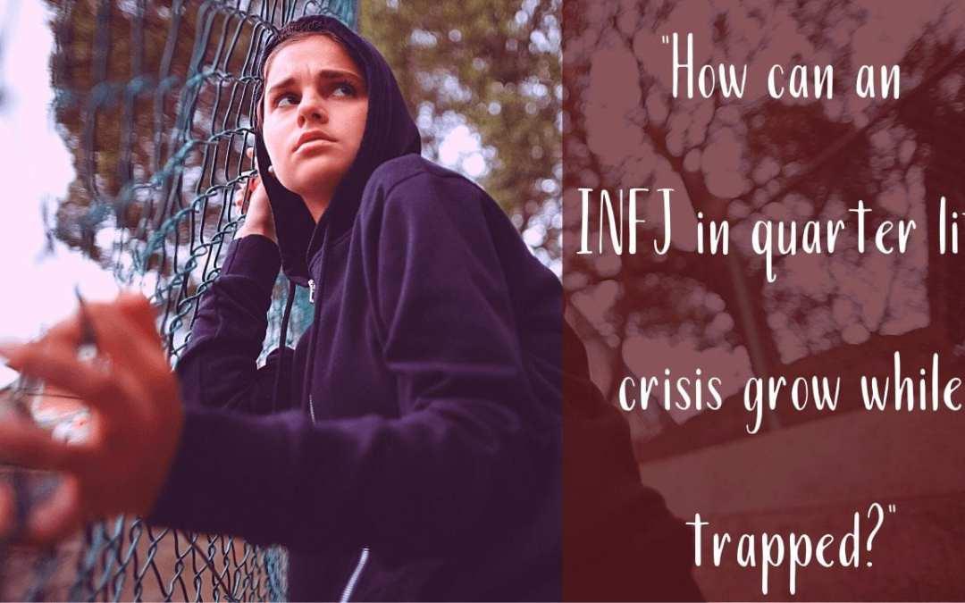 How can an INFJ (The Paladin) in a quarter life crisis grow? | CS Joseph Responds
