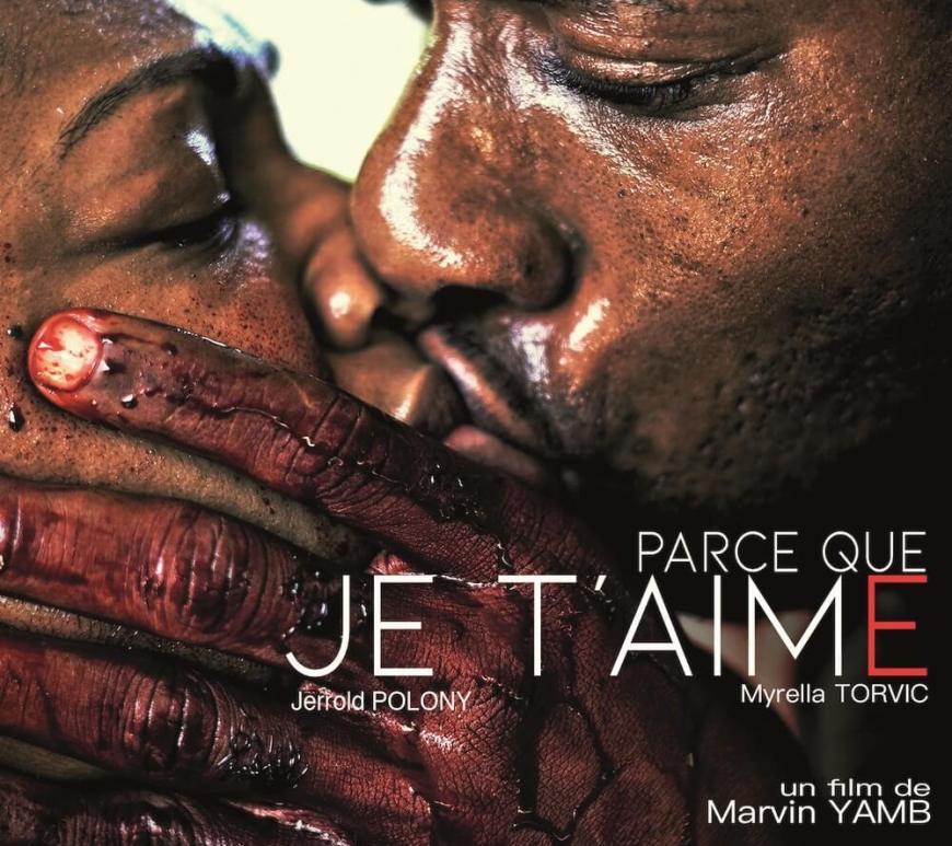 Affiche film Parce que je t'aime - Marvin Yamb