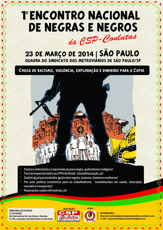 https://i2.wp.com/cspconlutas.org.br/wp-content/uploads/2014/02/Cartaz-Negros-baixa.jpg