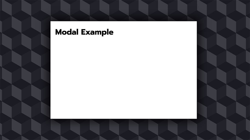 Considerations For Styling A Modal Css Tricks
