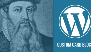 Learning Gutenberg: Setting up a Custom webpack Config | CSS
