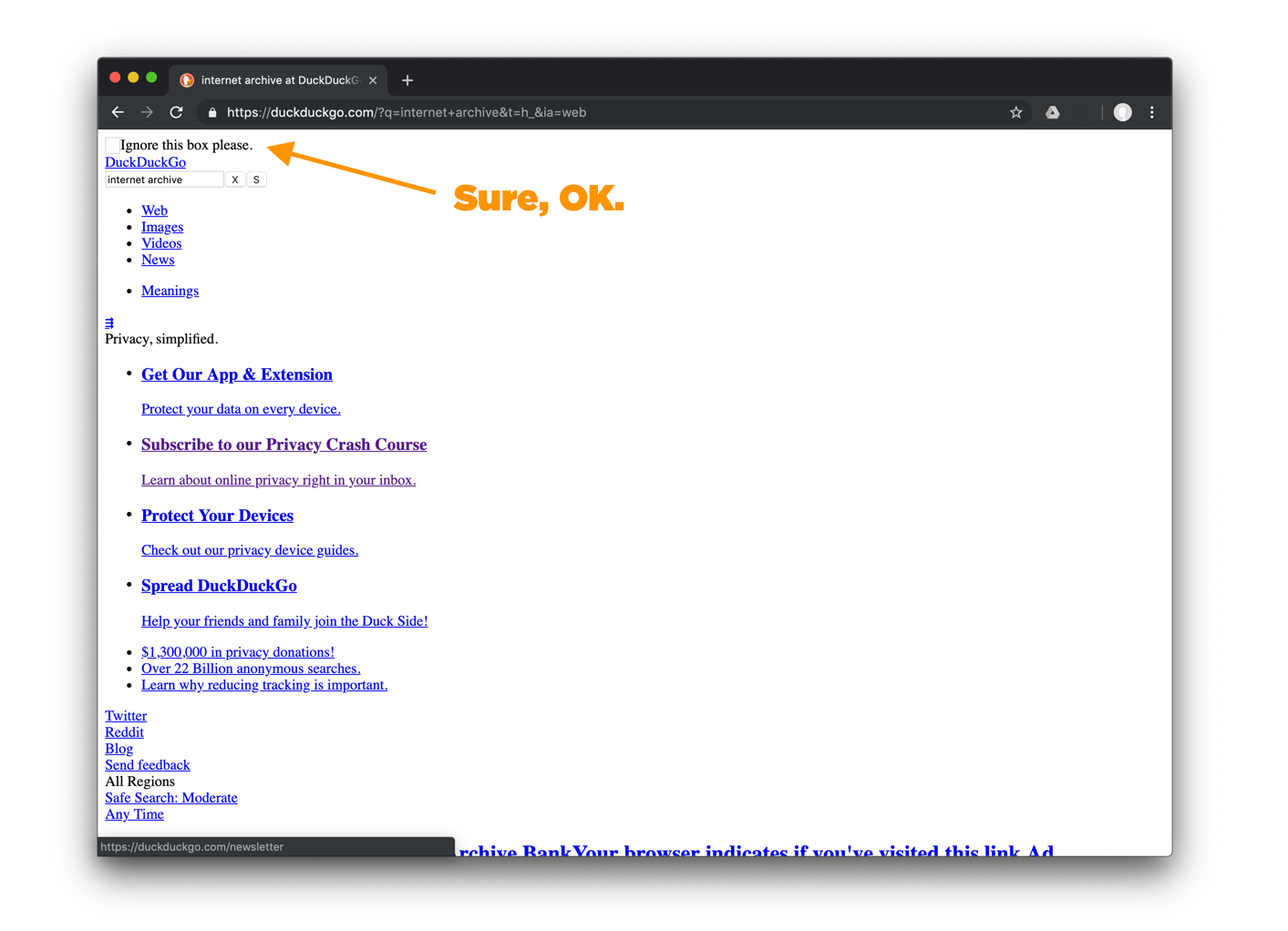 "Orange arrow pointing at a tiny box on the search results page saying ""Sure, OK."""