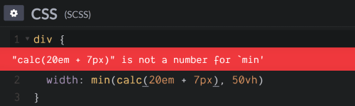 Screenshot. Shows the `'calc(20em + 7px)' is not a number for 'min'` error when trying to set `width: min(calc(20em + 7px), 50vh)`.