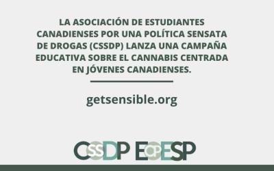 La Asociación de Estudiantes canadienses por una política sensata de drogas (CSSDP) lanza una campaña educativa sobre el cannabis centrada en jóvenes canadienses.