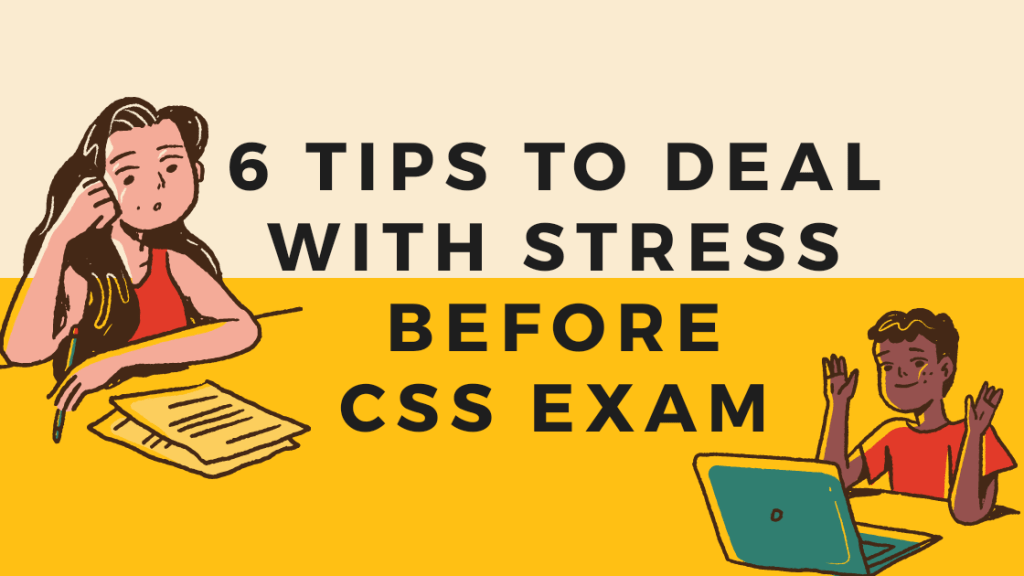 css exam related stress and tips to deal with it