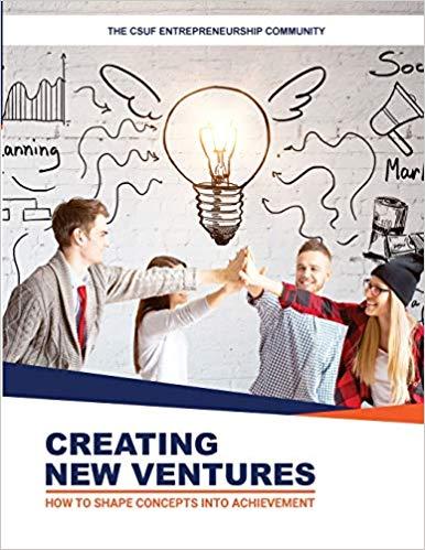 CSUF Entrepreneurship's Creating New Ventures book