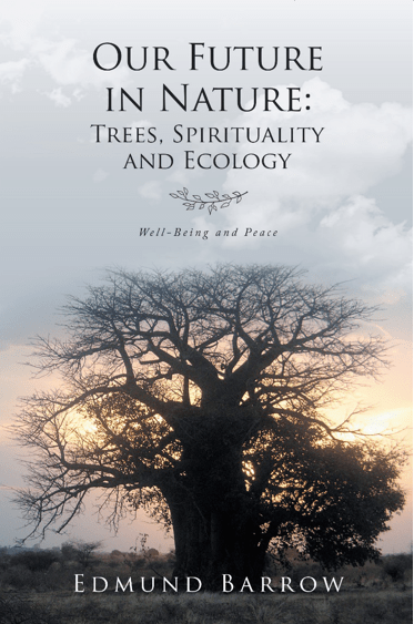 Our Future in Nature: Trees, Spirituality, and Ecology