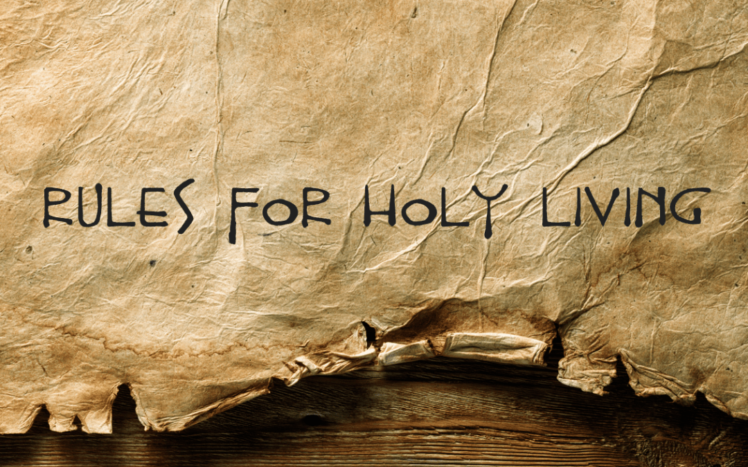 Rules for Holy Living | Jay Fesperman (3/3)