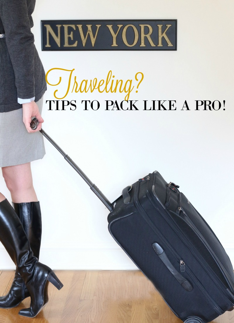 Tips to pack like a pro