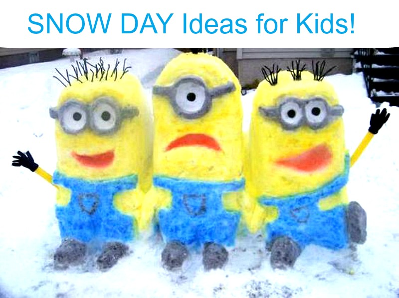 Snow Day Ideas for Kids