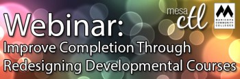 Webinar Improve Completion Through Redesigning Developmental Courses