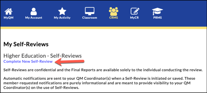 QM My Self-Reviews. Select Complete New Self-Review.