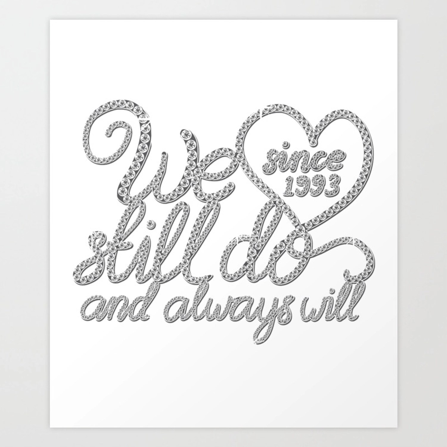 25th Wedding Anniversary We Still Do Shirt For Women Men Art Print By Wwb Society6