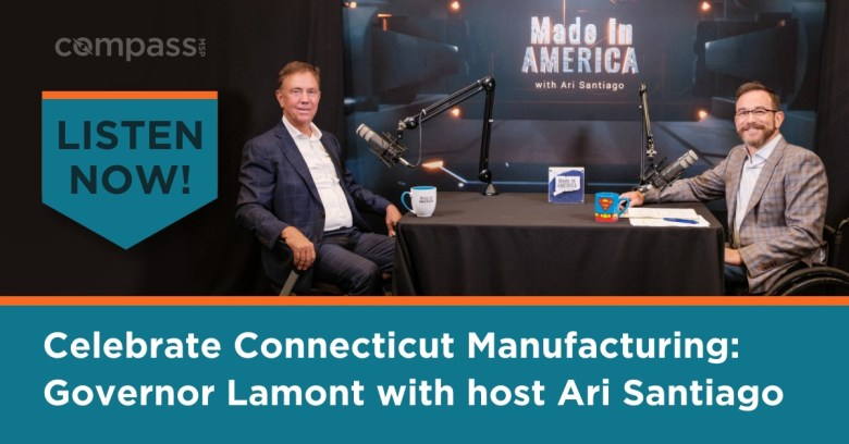 Gov. Ned Lamont and Air Santiago on the Made In America podcast