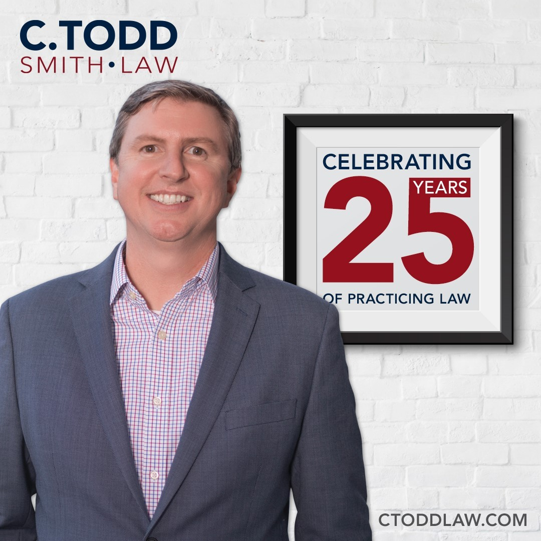 Attorney C Todd Smith Celebrates 25 year anniversary