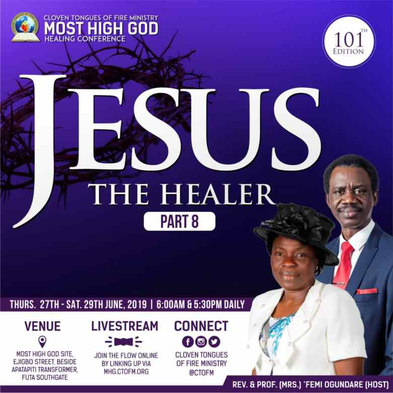 101st Edition Most High God Healing Conference