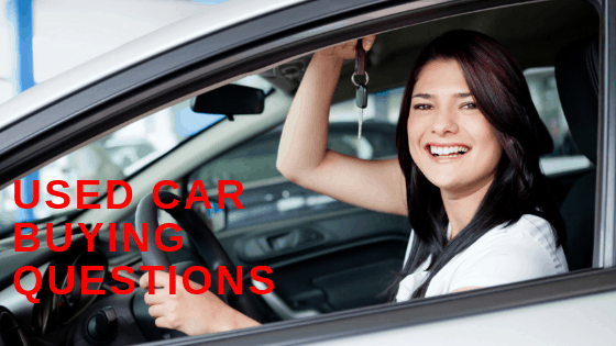 Used Car Buying Questions