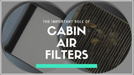 Important Role of Cabin Air Filter