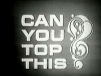 Image result for can you top this game show