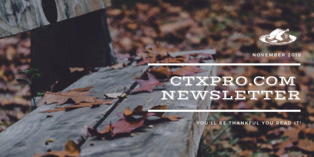 CTXPro Monthly Newsletter November 2018