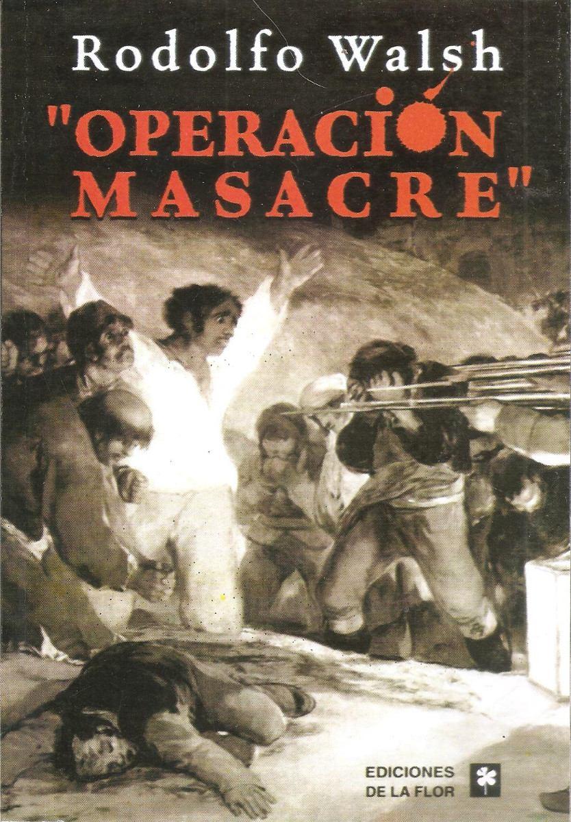 operacion-masacre-rodolfo-walsh-nuevo-13649-MLA3406512369_112012-F