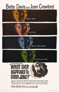 What Ever Happened to Baby Jane Poster