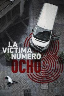la_victima_numero_8_tv_series-339800655-large