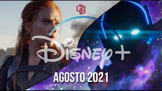 Disney+ Agosto 2021