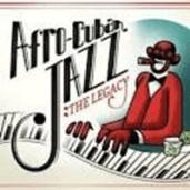 AfroCuban Jazz the legacy