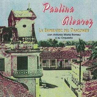 Paulina Alvarez la-emperatriz-del-danzonete c A Ma Romeu