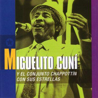 Miguelito Cuni y el Conjnto Chapottin y sus Estrellas 1