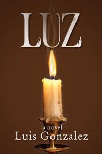 LUZ: A Novel