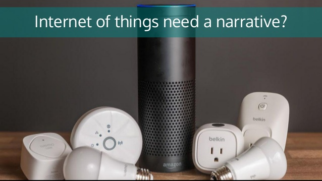 Internet of things needs a narraive