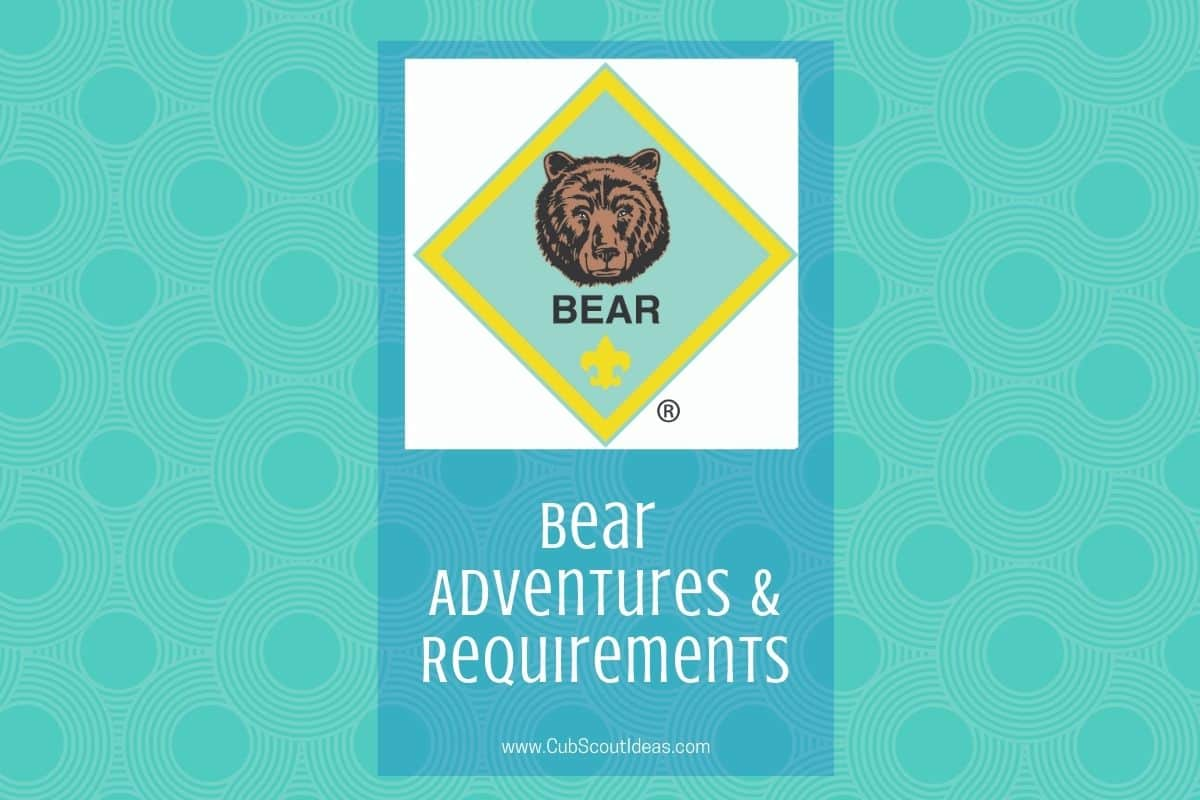 Cub Scout Bears Adventures Amp Requirements Page 2 Of 4