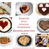 Ricette #hot #inlove #foodporn per San Valentino #VM14
