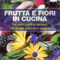 Frutta e fiori in cucina