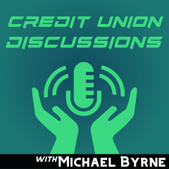 Credit Union Discussions Podcast