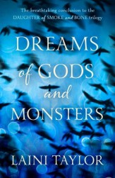 Dreams of God's and Monsters by Laini Taylor (UK cover)