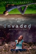 Invaded (Alienated #2)
