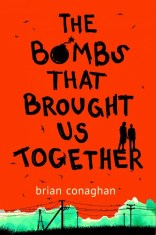 The Bombs That Brought Us Together