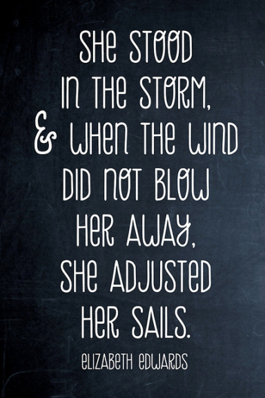 she adjusted her sails - inspirational quote
