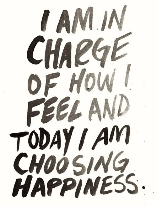 I am in charge of how I feel today - inspirational quote