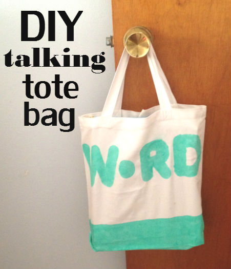 DIY talking tote bag