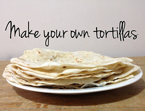 homemade tortillas