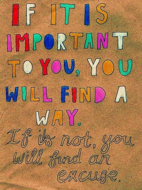 inspirational quotes: if it is important to you