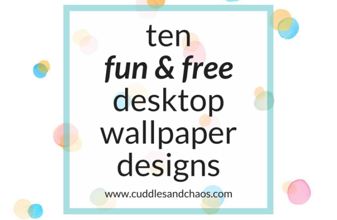 ten fun and free desktop wallpaper designs for download