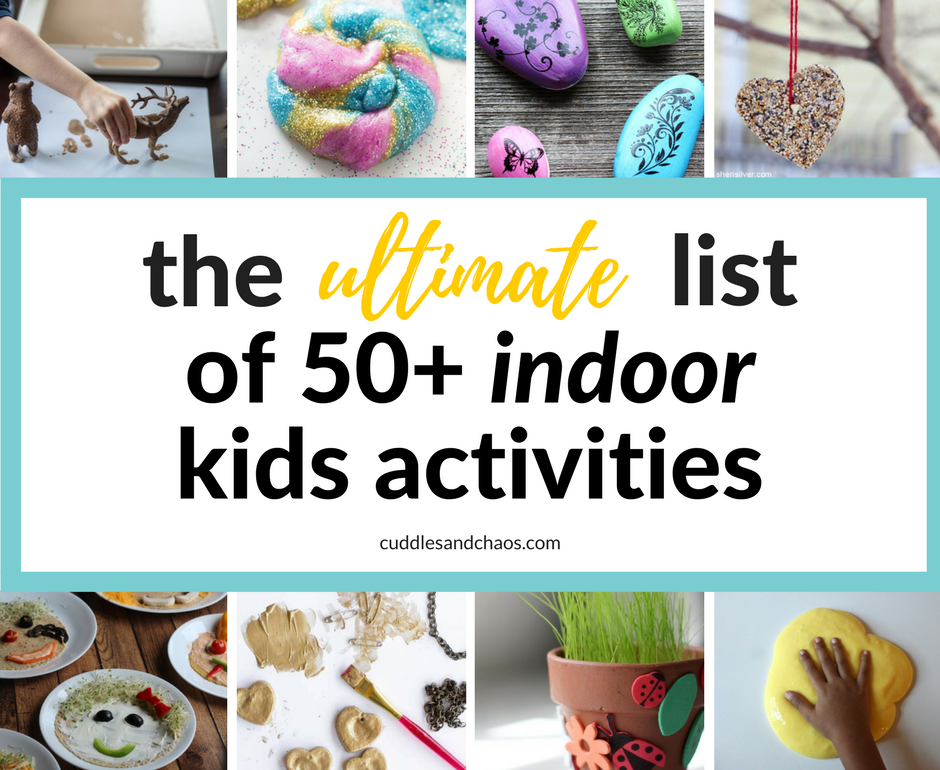 the ultimate list of 50+ indoor kids crafts and activities