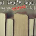 Bad Dad's Guide to Naming Your Stupid Book Club